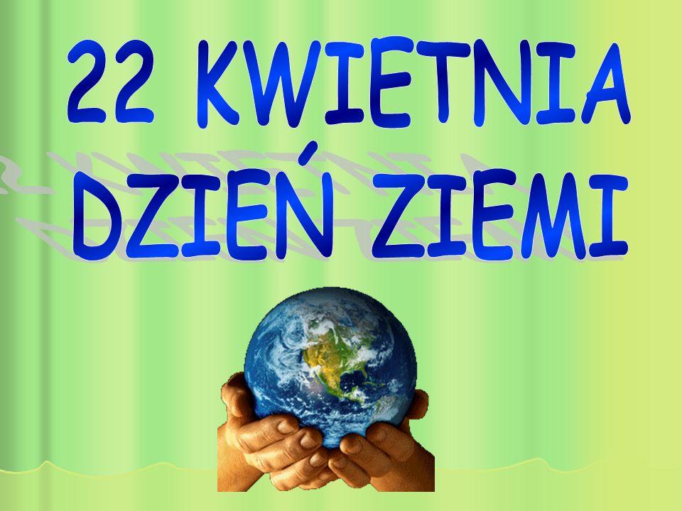 Światowy Dzień Ziemi   Szkoła Podstawowa im. Bohaterów Powstania  Styczniowego w Nowej Słupi